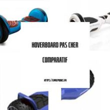 hoverboard-pas-cher-comparatif