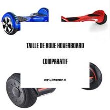 quelle taille roue choisir hoverboard