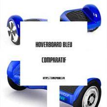 hoverboard bleu comparatif