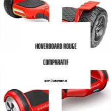 hoverboard rouge comparatif
