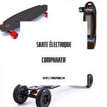 comparatif skate electrique
