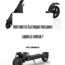 trottinette-electrique-puissante-guide-achat