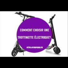 choisir trottinette électrique